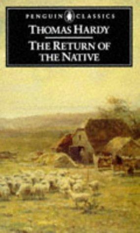 The Return of the Native (Penguin Classics), Thomas Hardy, George Woodcock