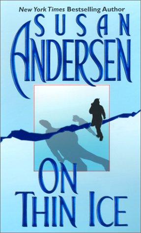 On Thin Ice, SUSAN ANDERSEN
