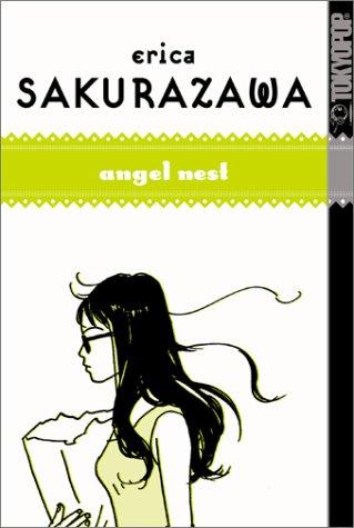 Erica Sakurazawa: Angel Nest Erica Sakurazawa: Angel Nest: v. 2