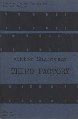 Third Factory (Russian Literature Series)