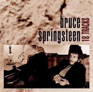 Bruce Springsteen - 18 Tracks: Highlights from Tracks - Zortam Music