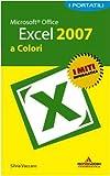 echange, troc Silvia Vaccaro - Microsoft Office Excel 2007. I portatili a colori