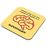 PosterGuy Coasters - My Superpower -> Common Sense Common, Sense, Super, Superpower, Power, Rare, Classified