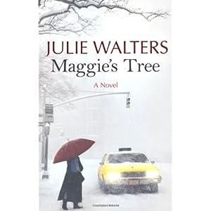 Walters, Julie - Maggie's Tree