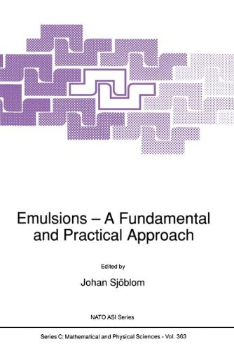 Emulsions - A Fundamental and Practical Approach (NATO Science Series C: (closed)) PDF