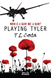Playing Tyler (English Edition)