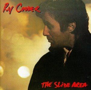 Ry Cooder - The Slide Area - Zortam Music