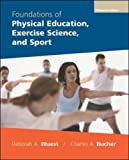 Foundations of physical education, exercise science, and sport /