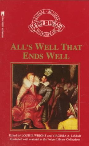 All's Well That Ends Well (Folger Library General Reader's Shakespeare), William Shakespeare