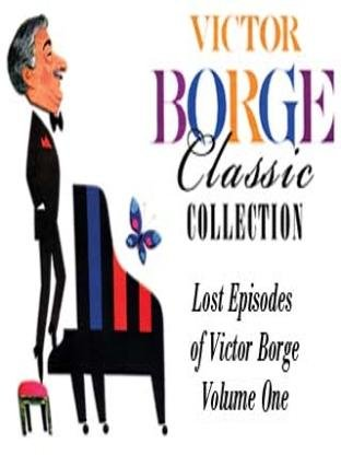 Lost Episodes of Victor Borge, Volume I