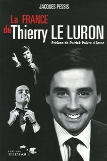 La France de Thierry Le Luron