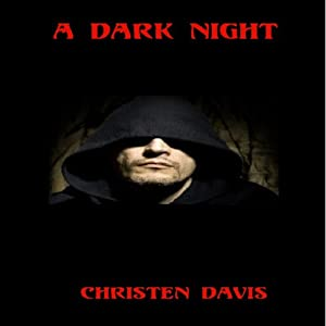 A Dark Night | [Christen Davis]