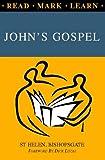 Read, Mark, Learn: John's Gospel