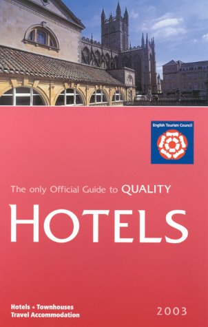 the-only-official-guide-to-quality-hotels-england-2003