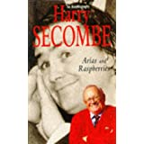 Arias and Raspberries: An Autobiography (Vol. 1)by Sir Harry Secombe