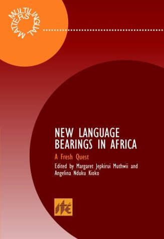 New Language Bearings in Africa: A Fresh Quest