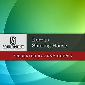 Prelude to Korean Sharing House Speech