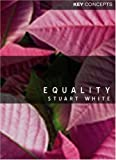 Equality (Polity Key Concepts in the Social Sciences series)