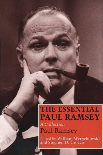 The Essential Paul Ramsey: A Collection, Paul Ramsey