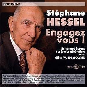 Stéphane Hessel Engagez-Vous Entretien A L'Usage Des Jeunes Générations