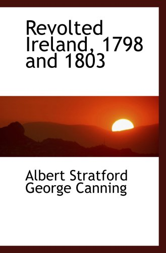 Revolted Ireland, 1798 and 1803