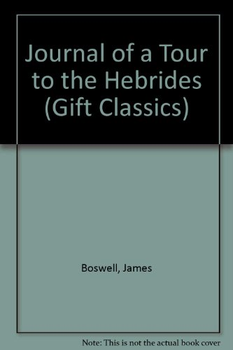 Boswell's Journal of a Tour to the Hebrides PDF