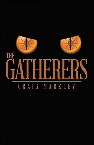 Book: The Gatherers by Craig Markley