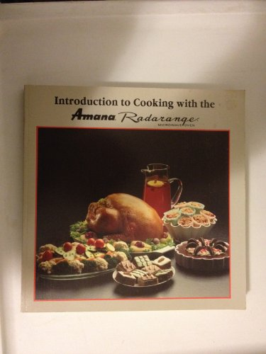 Introduction To Cooking With The Amana Radarange Microwave Oven front-582146