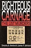img - for Righteous Carnage: The List Murders book / textbook / text book