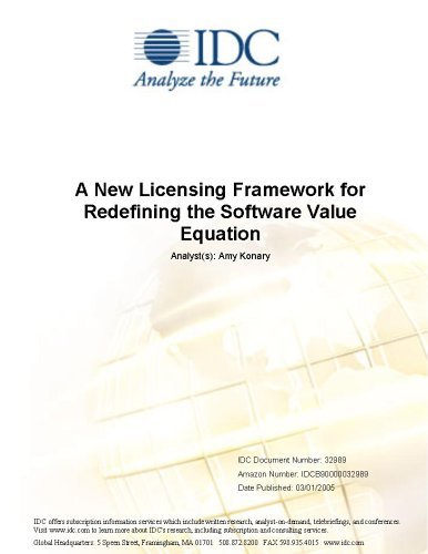 A New Licensing Framework for Redefining the Software Value Equation IDC