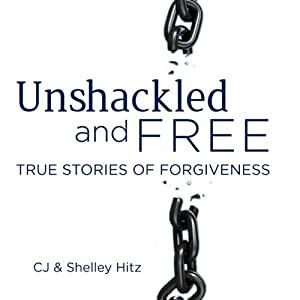 Unshackled and Free Audiobook
