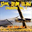 The Steel Drum Island Collection - Vol. 1 from The Carnival Steel Drum Band Steel Drum Island