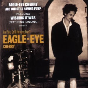 Eagle-Eye Cherry - Are You Still Having Fun? - Zortam Music