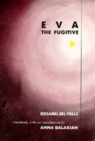 Eva the Fugitive (Latin American Literature and Culture)