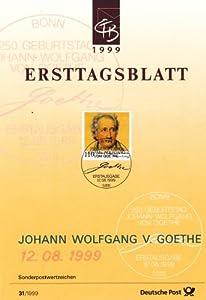 1999 Germany DM 1.10 Stamp Johann Wolfgang von Goethe 250th Birthday, on First Day Sheet Postmarked Bonn 08/12/1999