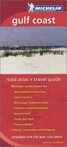 Michelin Gulf Coast Regional Atlas & Travel Guide (Michelin Regional Atlas & Travel Guide Gulf Coast)