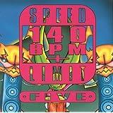 Speed Limit 140 Bpm Plus 5
