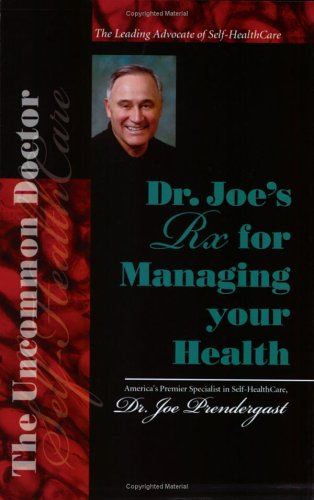 Image for Dr. Joe's Rx for  Managing Your Health