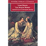 Lord Byron - The Major Works (Oxford World's Classics)by Baron George Gordon...