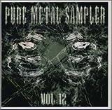 ピュア・メタル・サンプラ-Vol.12