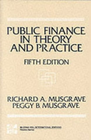 Public Finance in Theory and Practice: Limited Signed Edition
