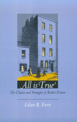 All Is True: The Claims and Strategies of Realist Fiction