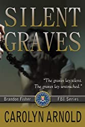 Silent Graves (Brandon Fisher FBI Series Book 2) (English Edition)