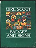 Girl Scout Badges and Signs (0884413462) by Girl Scouts Staff