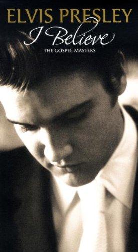 Elvis Presley - I Believe - Zortam Music