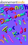 Spanish Dictionary for Kids Lesson I...