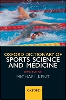The Oxford Dictionary of Sports Science and Medicine ...