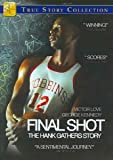 Final Shot - The Hank Gathers Story