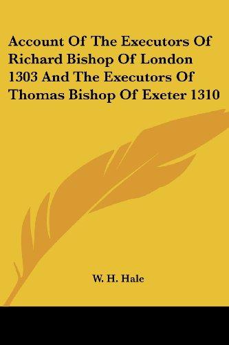 Account of the Executors of Richard Bishop of London 1303 and the Executors of Thomas Bishop of Exeter 1310