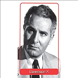 Dimension X: The Lost Race (Dramatized) | [Murray Leinster]